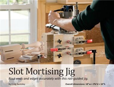 Slot Mortising Jig