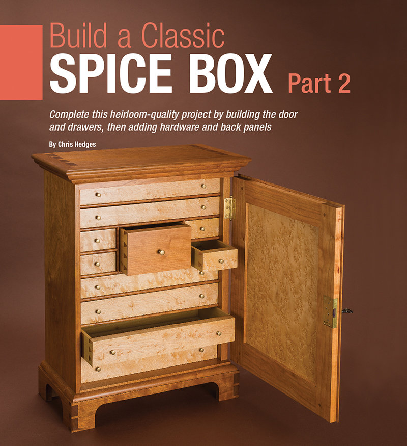 Build A Classic Spice Box Part 2
