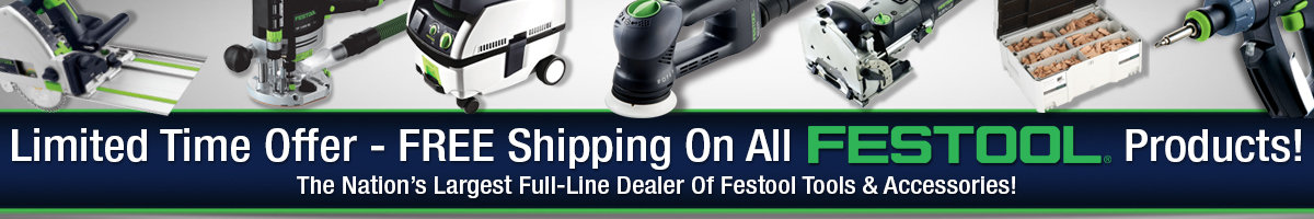 Free Shipping on Festool!