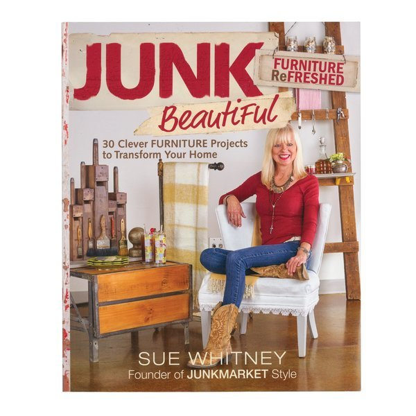 Junk Beautiful by Sue Whitney
