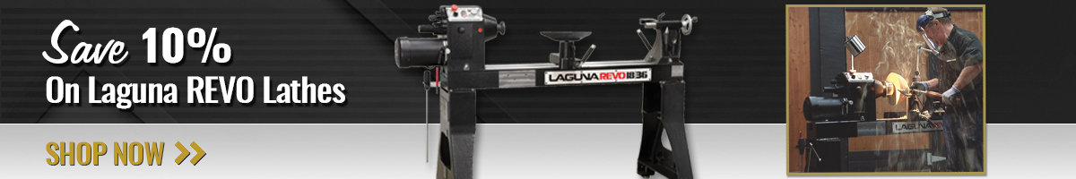 Save 10% on Laguna REVO Lathes