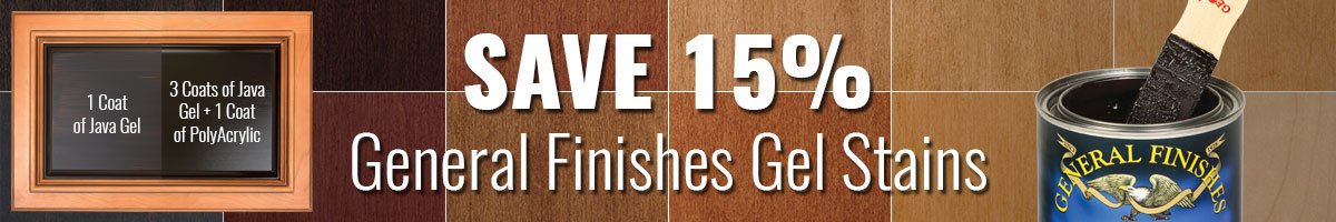 Save 15% General Finishes Gel Stains