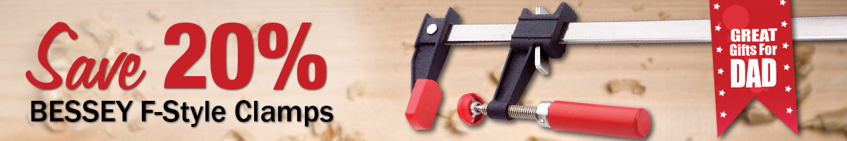 Save 20% Bessey F-style clamps