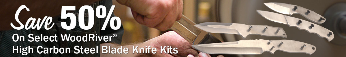 Save 50% Woodriver knife kits