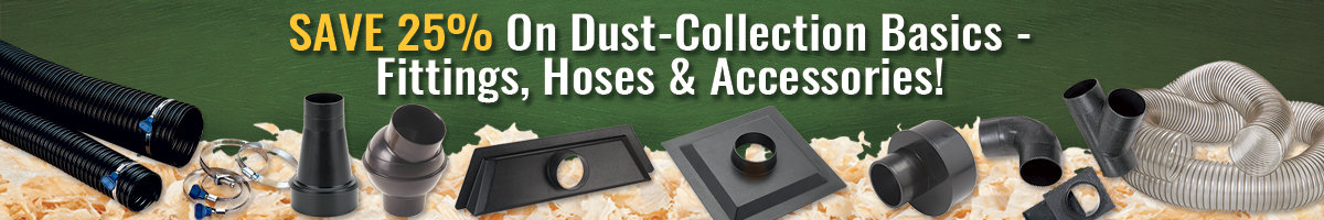 Save 25% dust collection basics