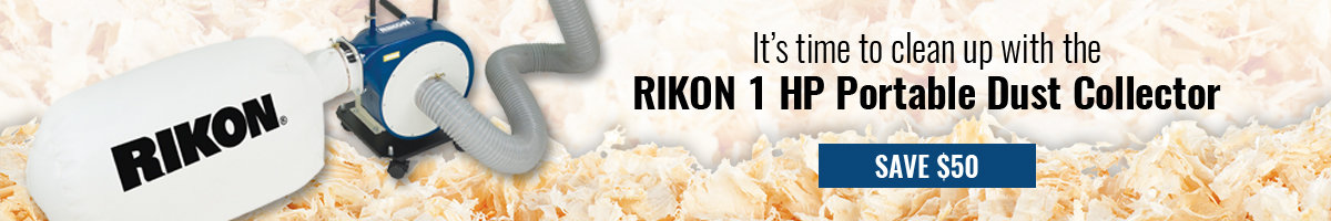 Save $50 Rikon dust collector