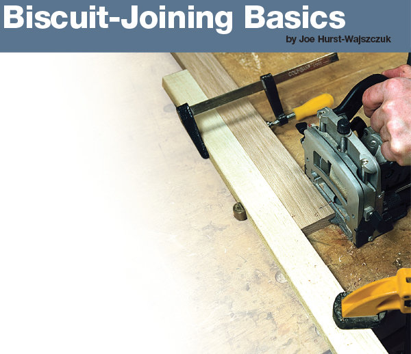 Biscuit Joining Basics