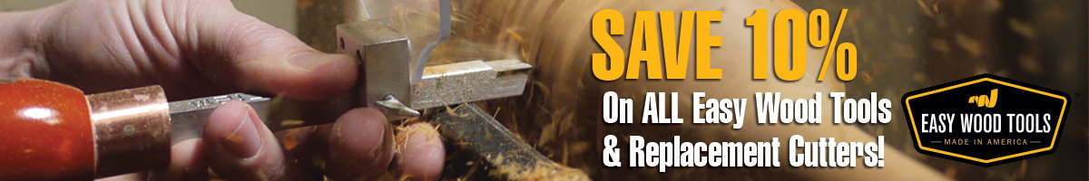 Save 10% on Easy Wood Tools