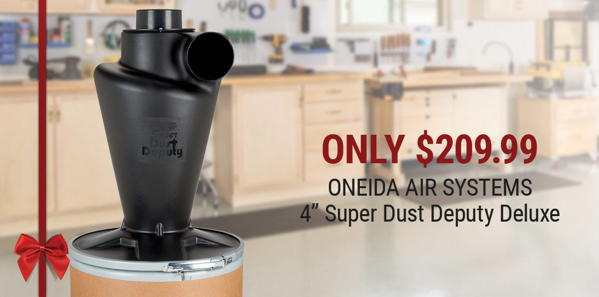 Great Gift Idea ONEIDA Dust Deputy