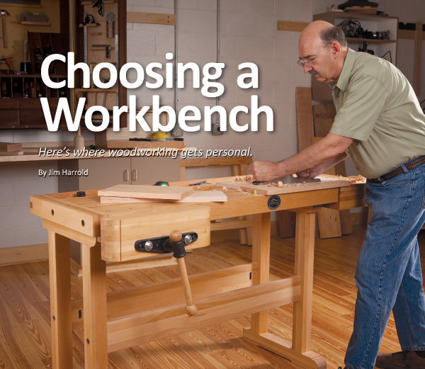 Choosing A Work Bench Here S Where Woodworking Get S Personal