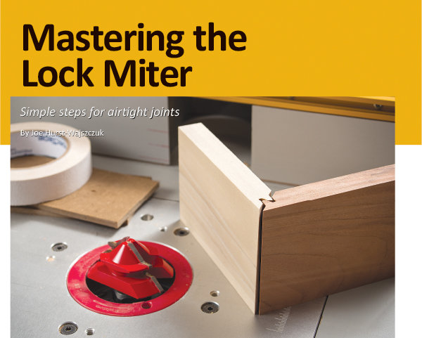 Mastering The Lock Miter Simple Steps For Airtight Joints
