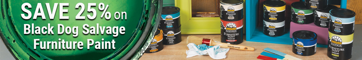 Save 25% on Black Dog Salvage paint