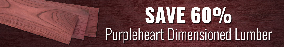 Save 60% on purpleheart