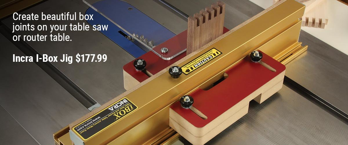 Build Better Box Joints with Incra