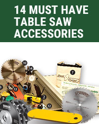 14 Must-Have Table Saw Accessories