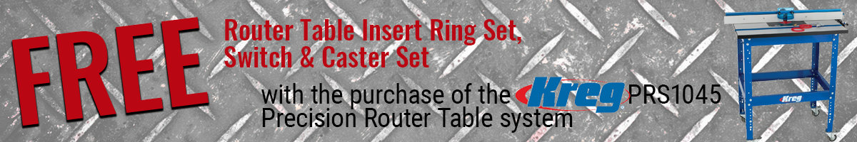 Free items with Kreg router table purchase