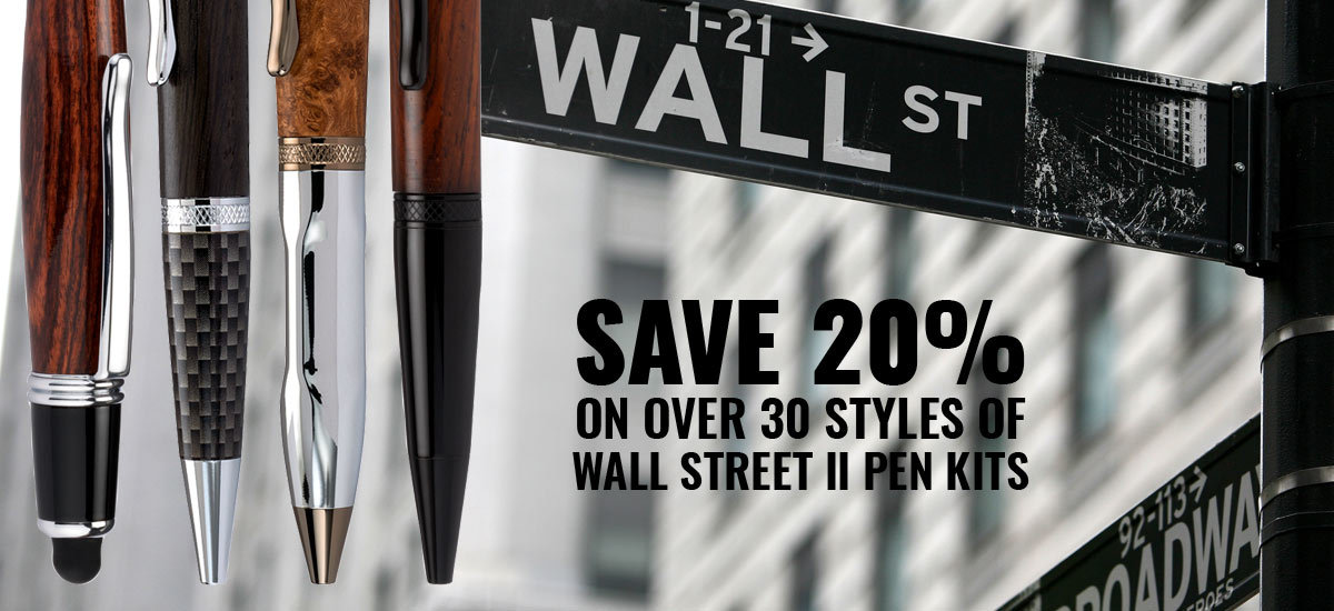 20% Off Wall Street II Pen Kits