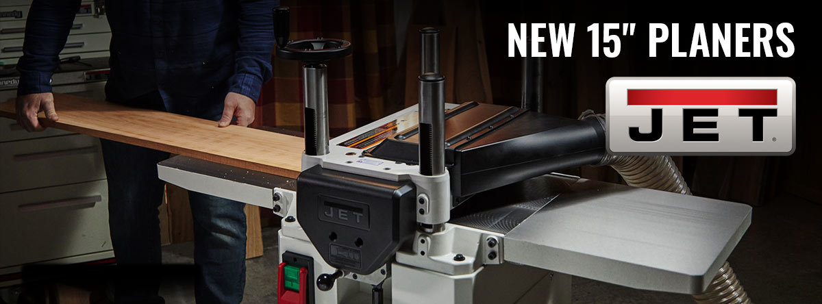 New JET 15in Planers