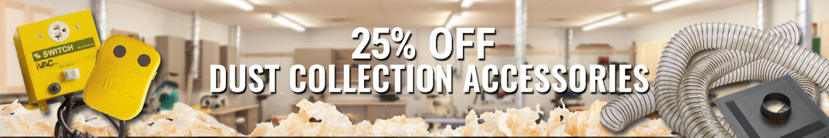 25% off dust collection accessories