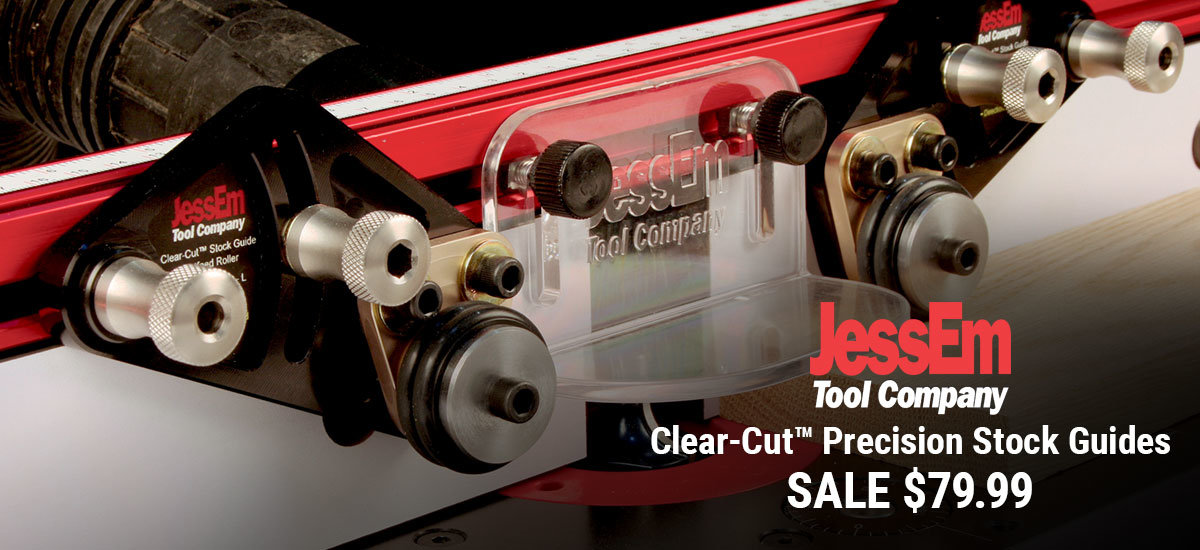 Save $20 on JessEm Clear Cut Stock Guides for Router Tables