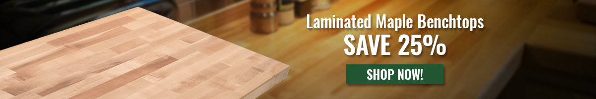 Save 25% on maple bench tops
