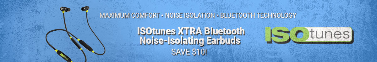 Save $10 on ISOTunes Bluetooth Noise-Isolating Earbuds