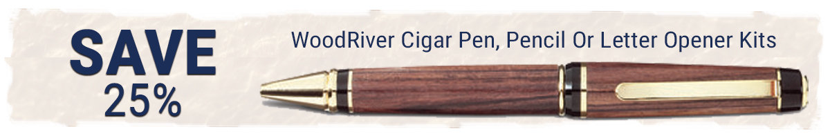 Save 25% on WoodRiver cigar turning kits