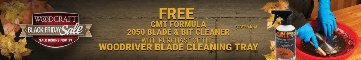 Free blade cleaner w/purchase of WoodRiver cleaning tray