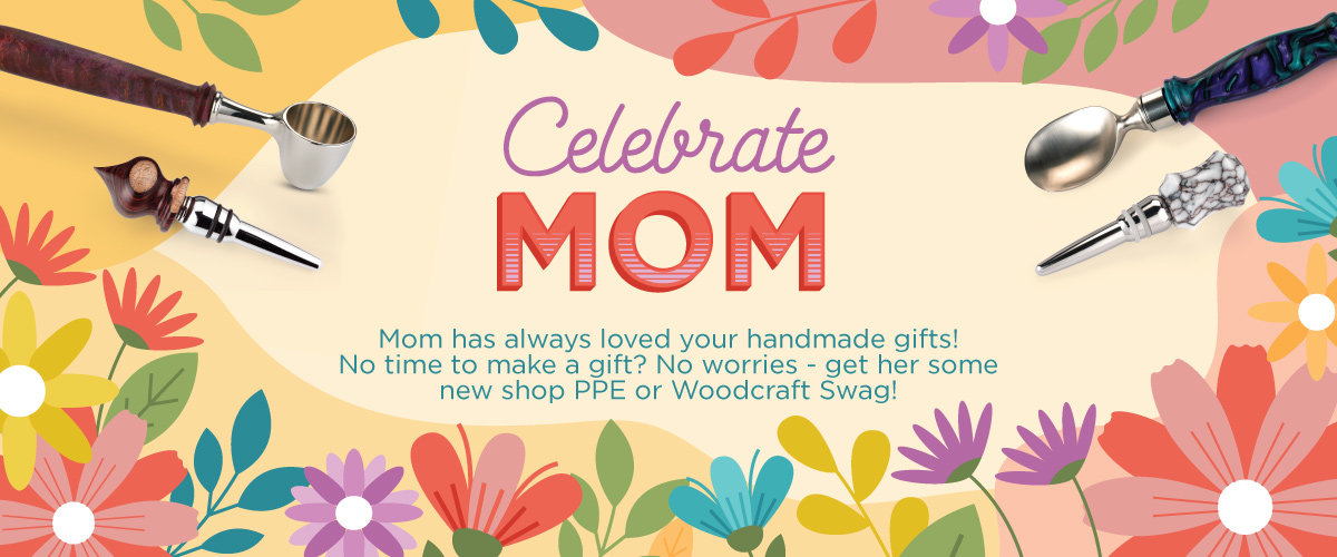 Celebrate Mom this Year
