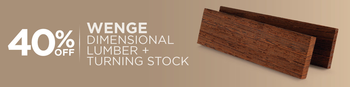 40% Off Wenge Dimensional Lumber & Turning Stock Now Through May 31, 2021