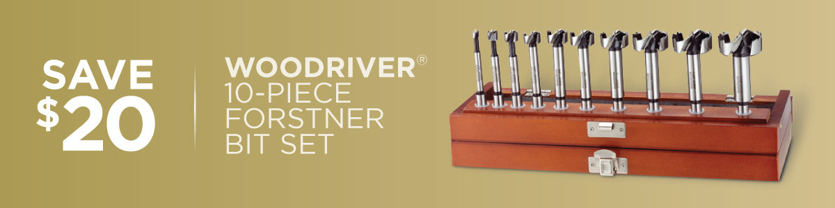 Save $20 on WoodRiver 10-Piece Forstner Bit Sets Now Through May 31, 2021