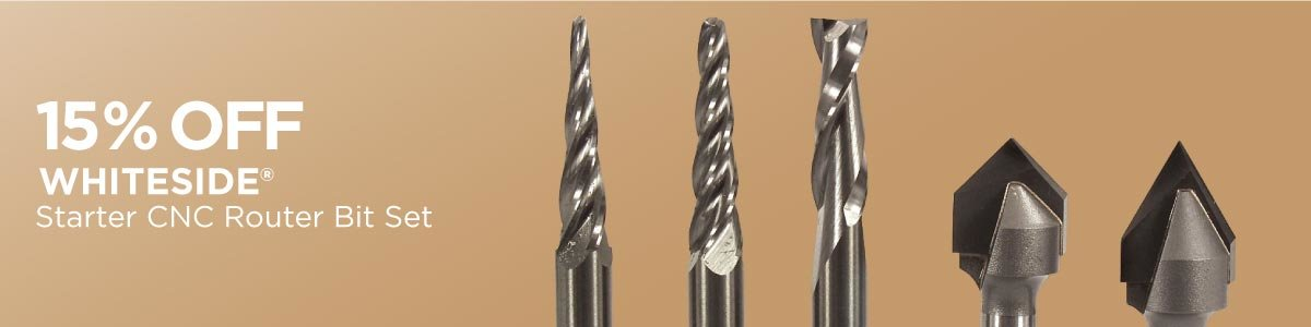 Save 15% on Whiteside Starter CNC Router Bit Sets Now Through May 31, 2021