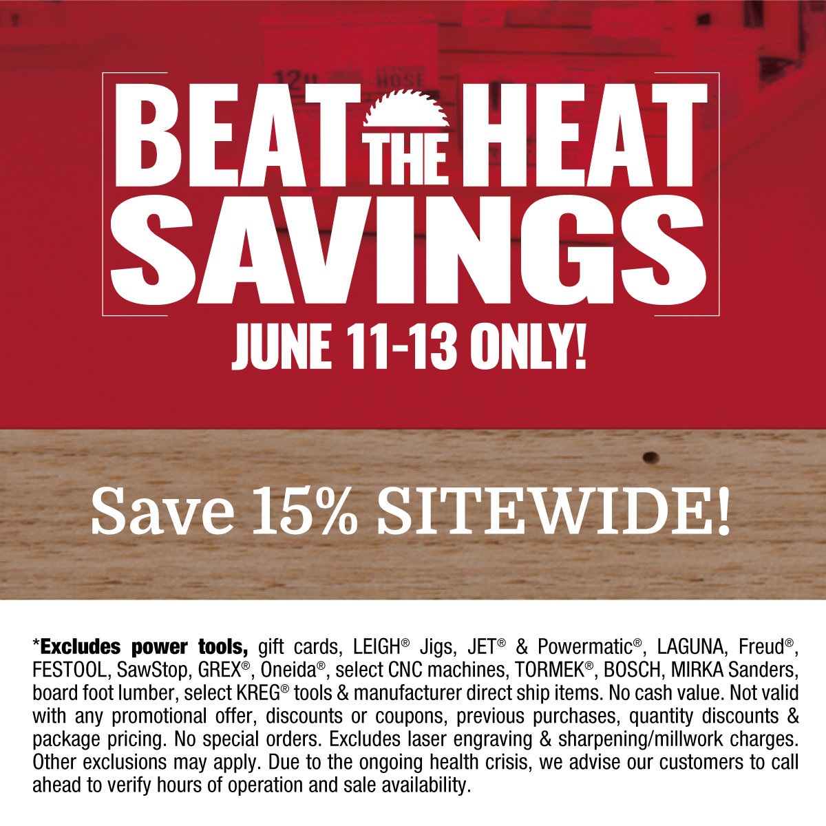 Beat the Heat Savings June 11-13 Only!