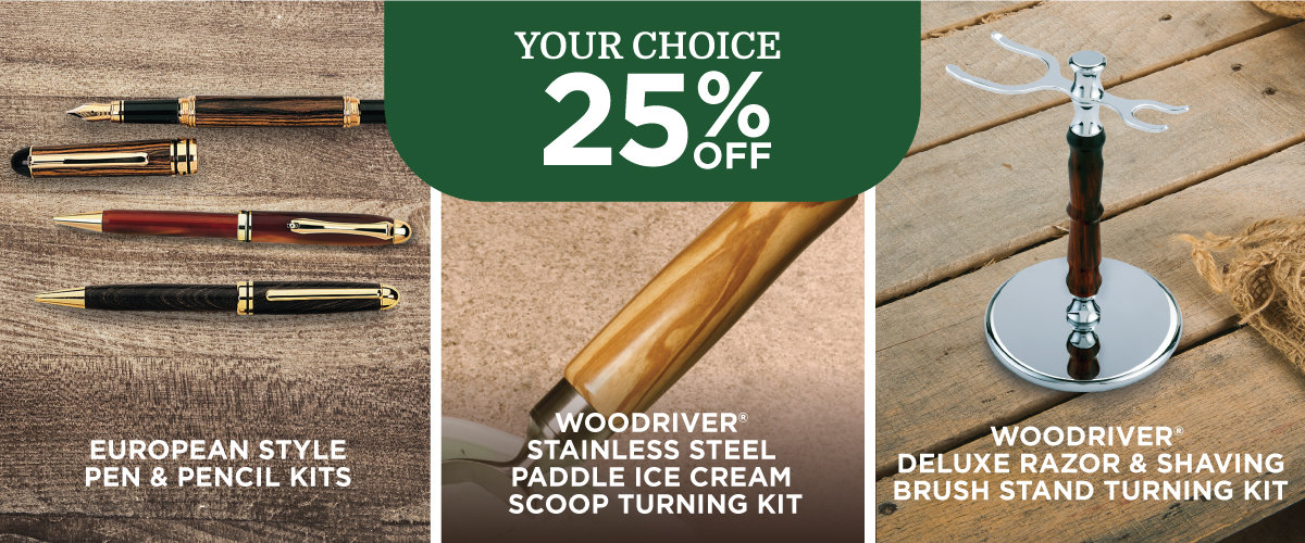 Turning Kits: Your Choice 25% Off