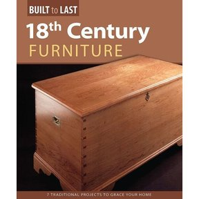18th Century Furniture (Built to Last)