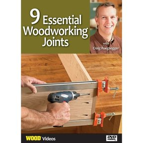 9 Essential Woodworking Joints with Craig Ruegsegger DVD