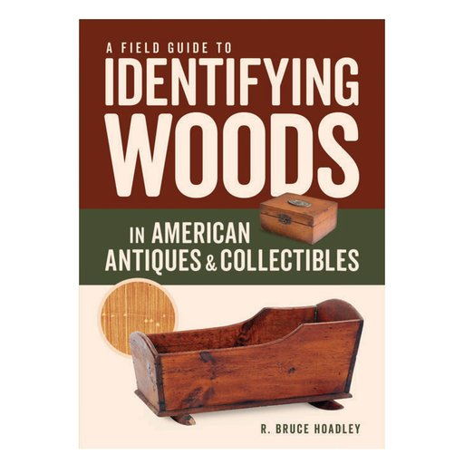 View a Larger Image of A Field Guide to Identifying Woods in American Antiques & Collectibles