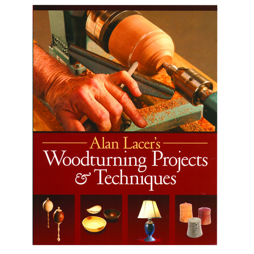 View a Larger Image of Alan Lacer's Woodturning Projects & Techniques