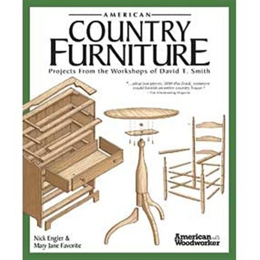 View a Larger Image of American Country Furniture: Projects From the Workshops of David T. Smith