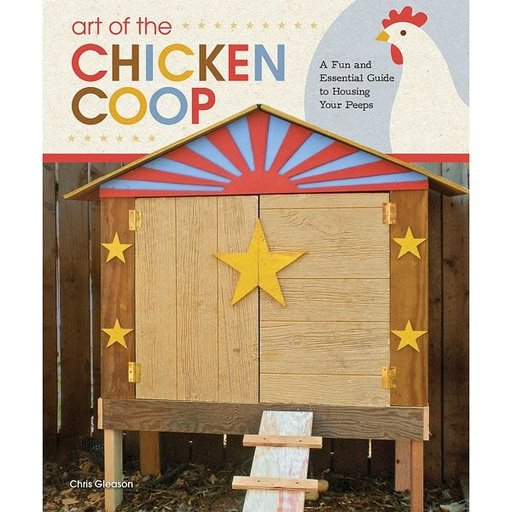 View a Larger Image of Art of the Chicken Coop