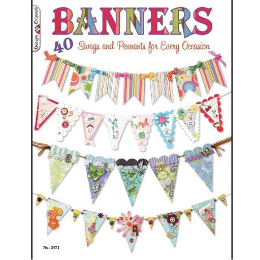 View a Larger Image of Banners: 40 Swags and Pennants for Every Occasion