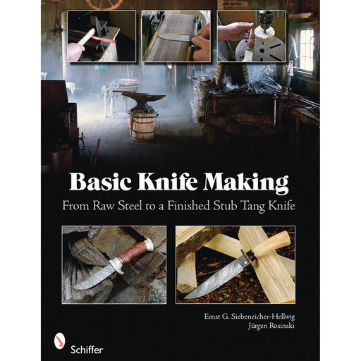 View a Larger Image of Basic Knife Making: From Raw Steel to a Finished Stub Tang Knife
