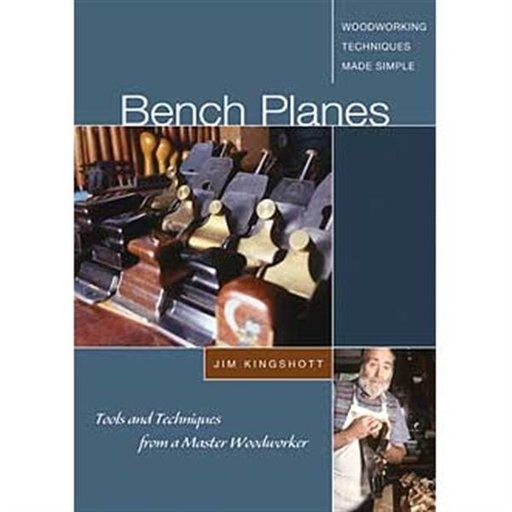 View a Larger Image of Bench Planes: Tools and Techniques from a Master Woodworker (DVD)