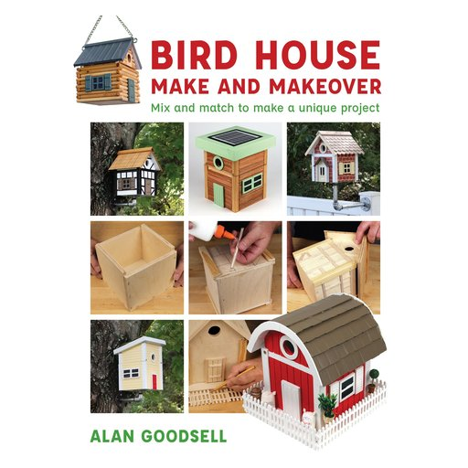 View a Larger Image of Bird House Make and Makeover