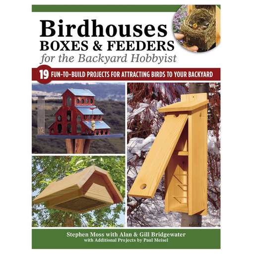 View a Larger Image of Birdhouses, Boxes, and Feeders for the Backyard Hobbyist