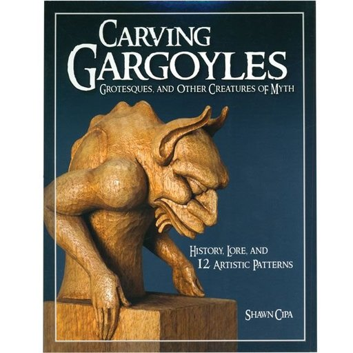 View a Larger Image of Carving Gargoyles, Grotesques and other Creatures of Myth