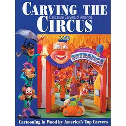 View a Larger Image of Carving the 'Caricature Carvers of America' Circus