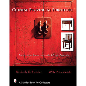Chinese Provincial Furniture: Selections From the Late Qing Dynasty
