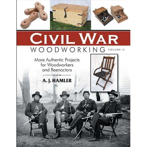 View a Larger Image of Civil War Woodworking Volume II