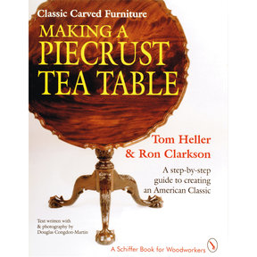 Classic Carved Furniture: Making a Piecrust Tea Table